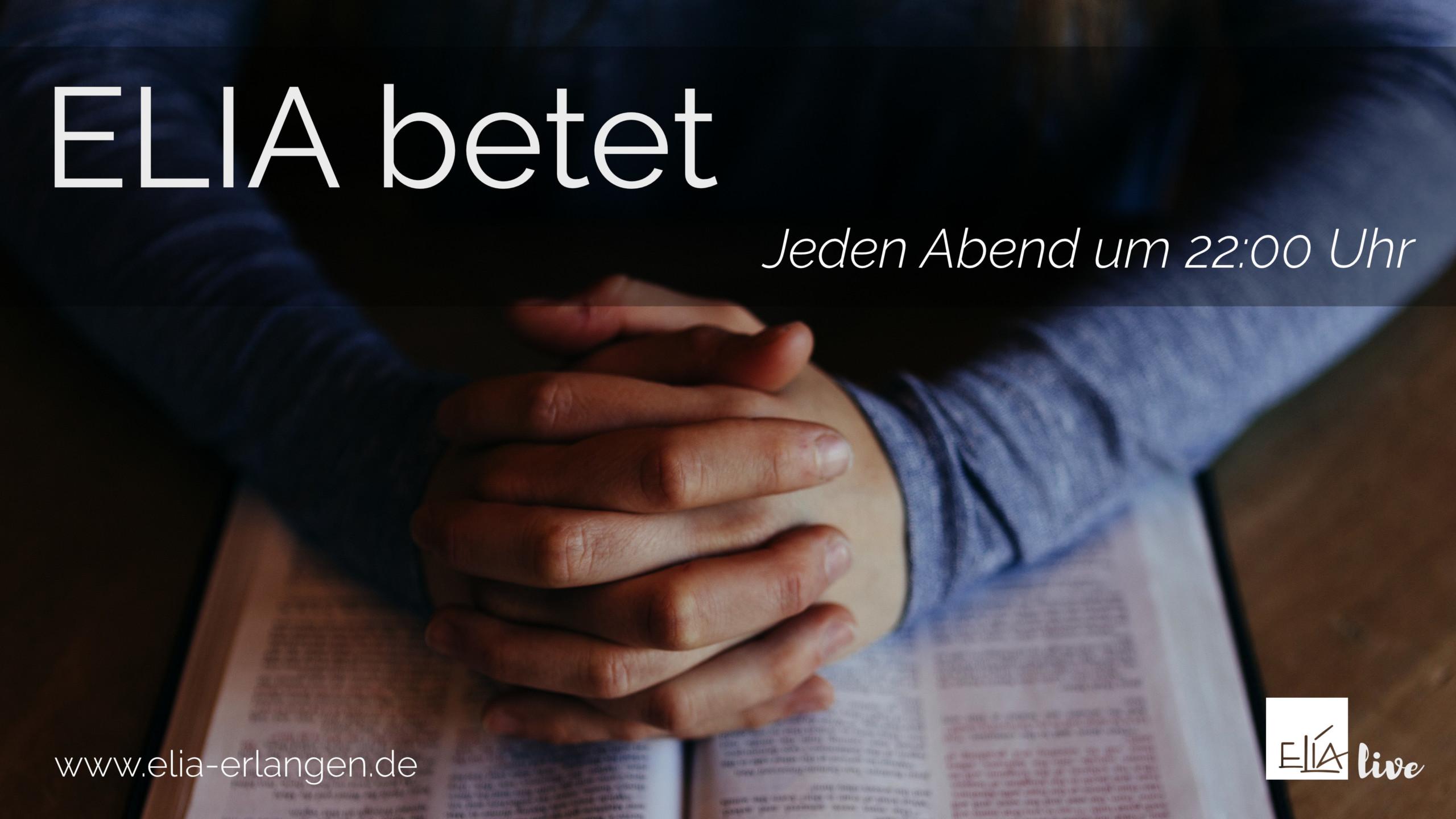 ELIA betet