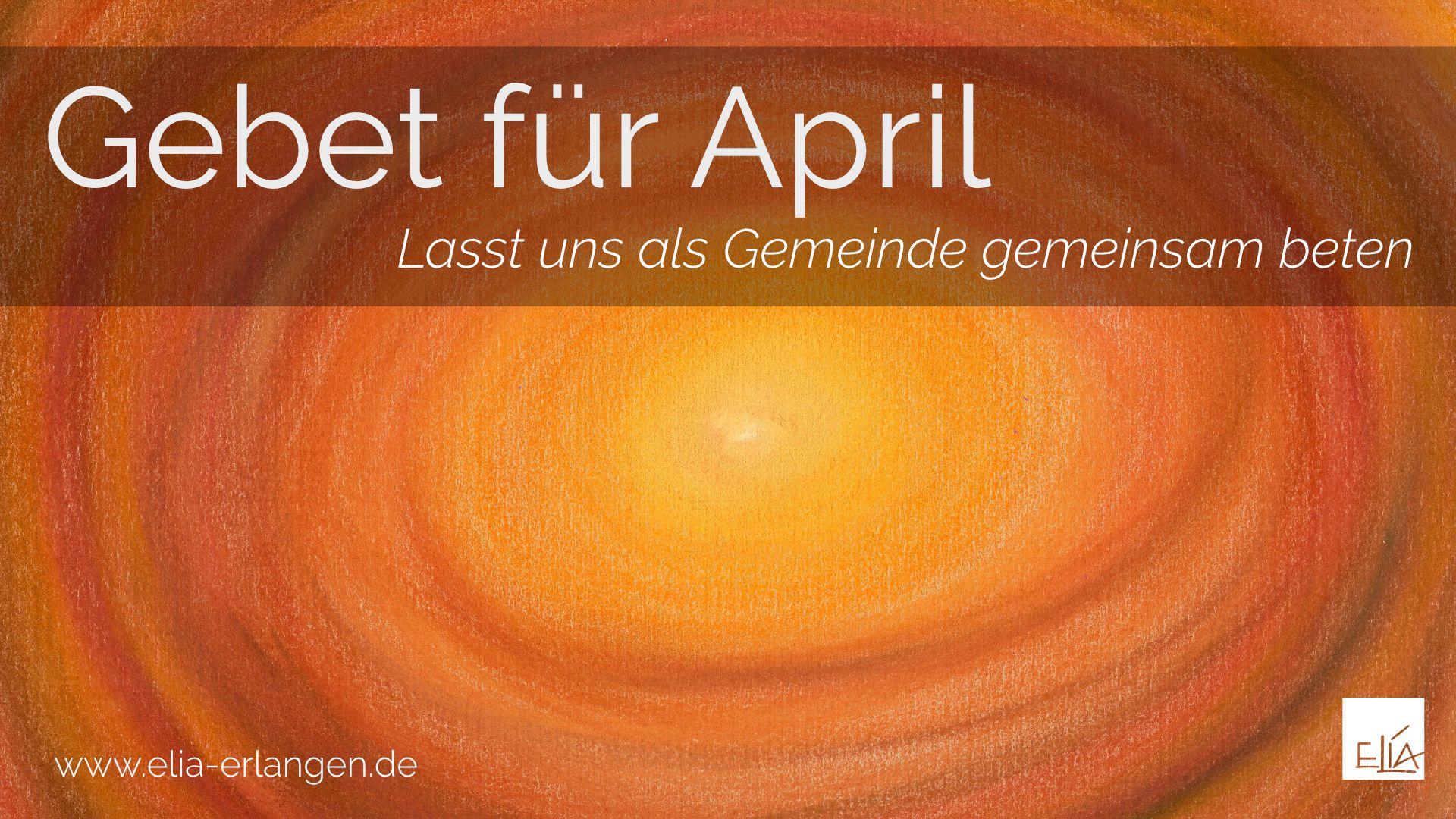 Gebet für April
